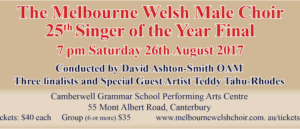 The Three Finalists Will Join Internationally Acclaimed Melbourne Welsh Male Choir And Our Special Guest Artist Teddy Tahu Rhodes In Celebration Of